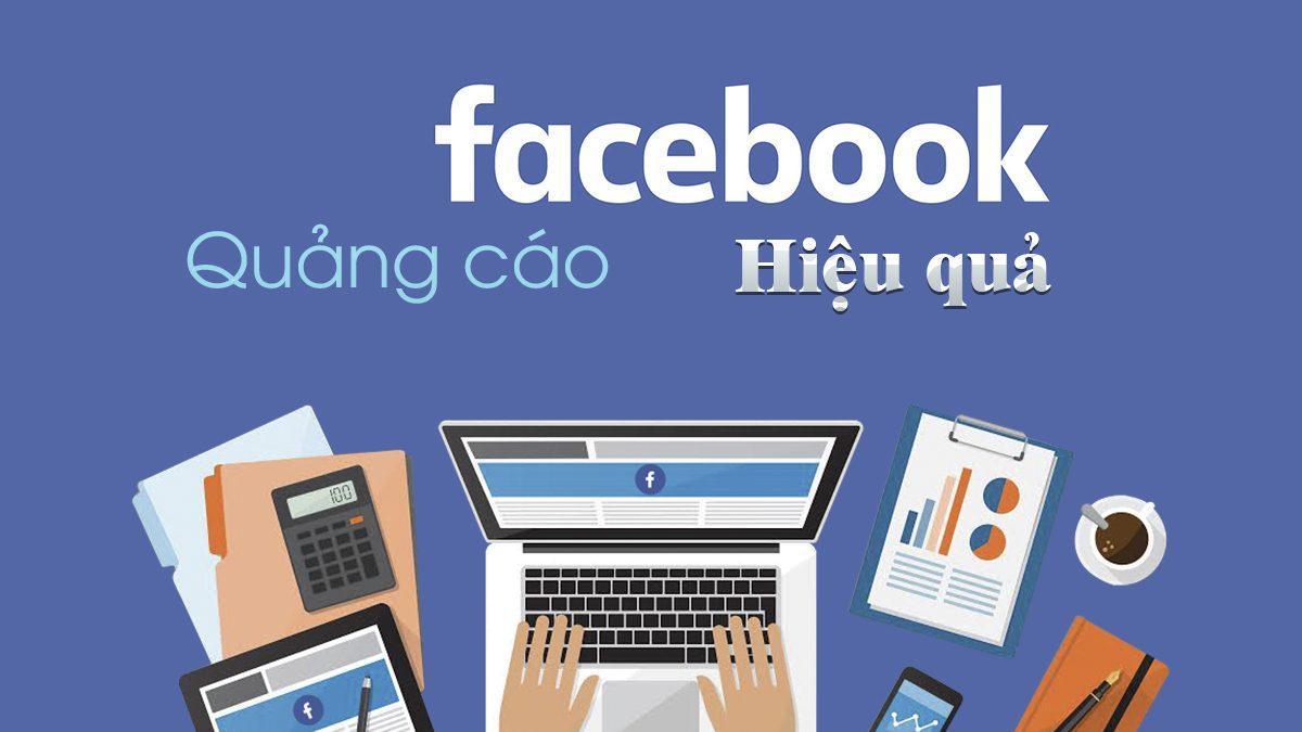 Các bước chạy quảng cáo Facebook giúp bạn có một chiến dịch hiệu quả